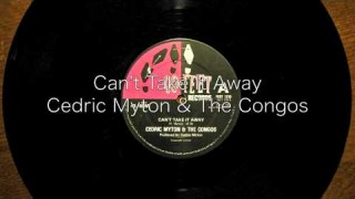 Can't Take It Away – Cedric Myton & The Congos