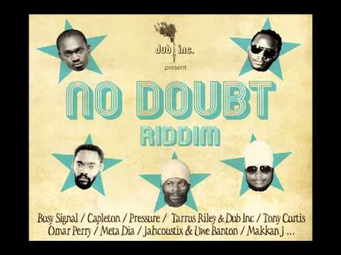 Dub Inc – Tarrus Riley – No Doubt – No Doubt Riddim