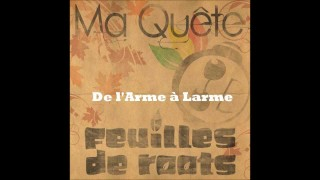 Feuilles de Roots  ft Guedz, Ayan High MC and Soundeal – De L'Arme à Larme