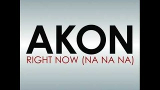 Akon – Right Now – ( Na Na Na )