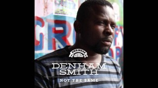 Denham Smith – I am not the same – EP MIX