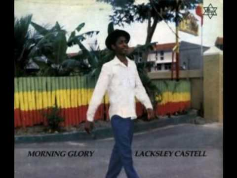 Lacksley Castell – Morning Glory – Lyrics