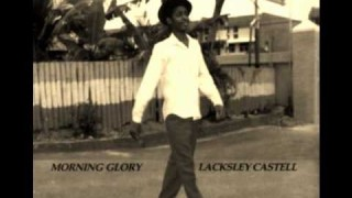 Lacksley Castell – Message To My Woman
