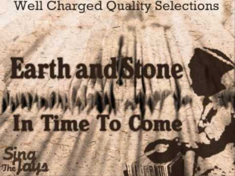 Earth And Stone – In Time To Come