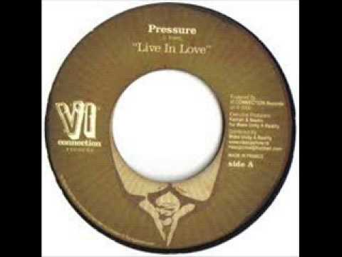 Pressure Busspipe – Live In Love