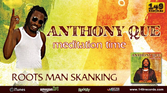Anthony Que – Roots Man Skanking