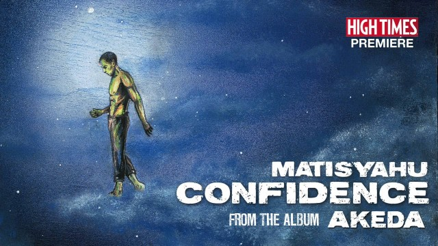 Matisyahu feat Collie Buddz – Confidence – 2014
