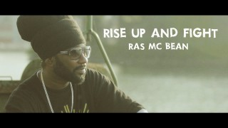 Ras Mc Bean – Rise Up And Fight – Official Video HD