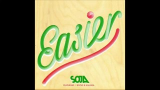 SOJA ft. J Boog & Anuhea – Easier