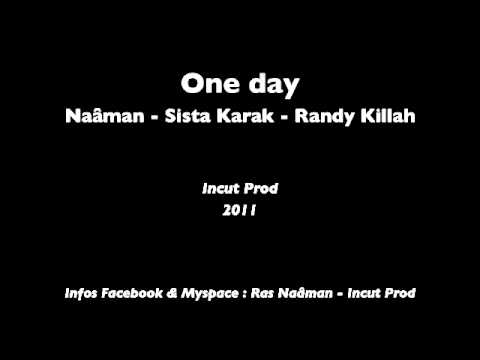 Naâman, Sista Karak, Randy Killah – One Day – DEEPTOWN FAMILY –  (incut prod)