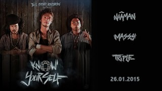 Naâman & Massy & Triple – EP Trailer – Know Yourself – Official Video HD