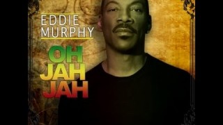 Eddie Murphy – Oh Jah Jah – Official sound 2015