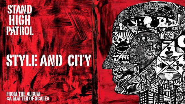 STAND HIGH PATROL – Style And City