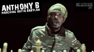 Anthony B – March Outta Babylon – Official Video 2015