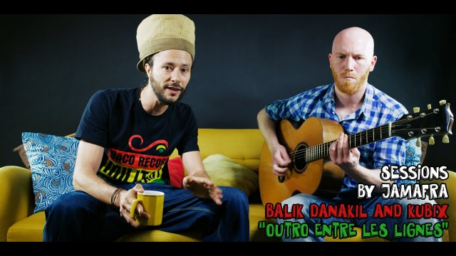 Balik « Danakil » – Outro Entre Les Lignes – Official Video HD Live Acoustic Sessions