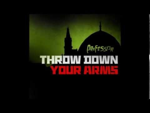 Professor – Throw Down Your Arms – Full Album