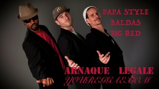 Papa Style & Baldas & Big Red – Arnaque légale – Official Sound HQ