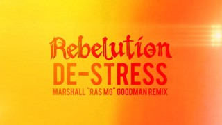Rebelution – De-Stress (Marshall « Ras MG » Goodman Remix) – Lyric Video