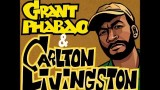 Grant Phabao & Carlton Livingston – A Message To You Rudie