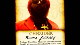 Chezidek – Rasta Journey (African Tradition Studio)