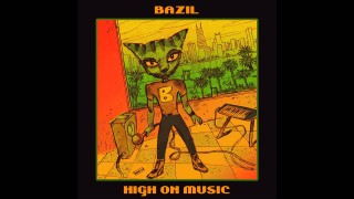 Bazil – Terminator – [ High On Music EP ]