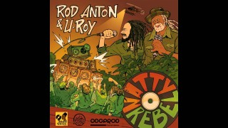 Rod Anton & U Roy – Natty Rebel – Full EP