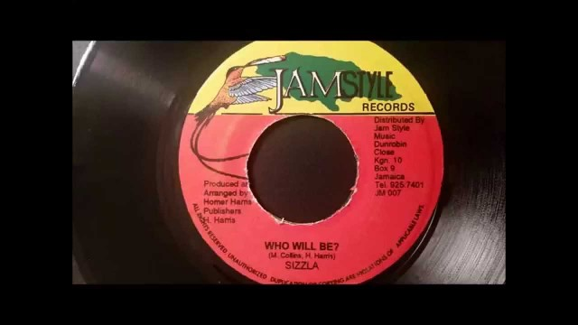 Sizzla – Who Will Be – Jam Style 7″ w/ Version
