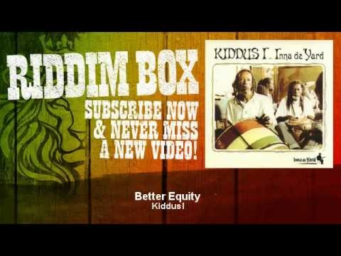 Kiddus I – Better Equity
