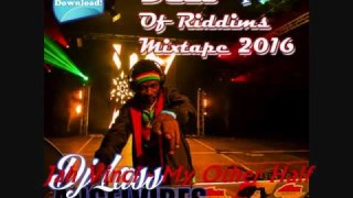 Best Of Riddims Mixtape (Part 2)