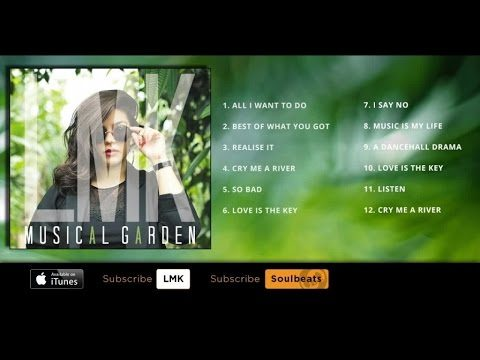 LMK – Musical Garden – (Full Album)