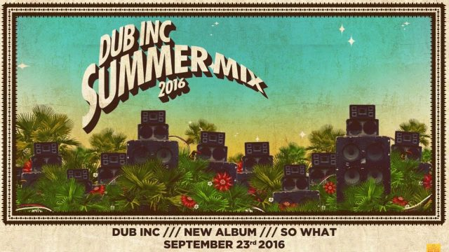 DUB INC – Summer mix 2016 (Official mix)