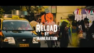 Jahneration – Reload – Official Video