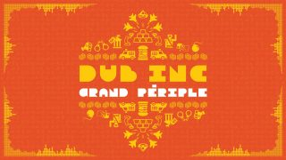 DUB INC – Grand Périple (Lyrics Vidéo Official) – Album « So What »