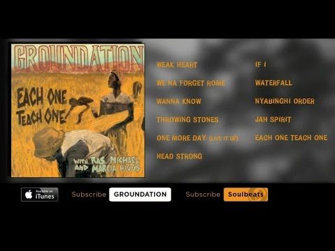 Groundation – Each One Teach One (Full Album)