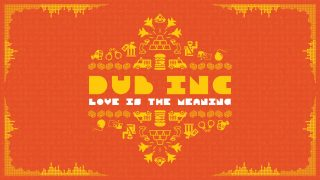 DUB INC – Love is the meaning (Lyrics Vidéo Official) – Album «So What»