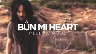 Mellow Mood – Bun Mi Heart – Official Video HD
