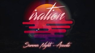 Ration – Summer Nights – Acoustic