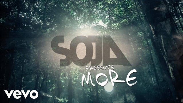 SOJA – More (Official Lyric Video)