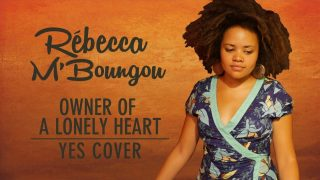 Booboo'zzz All Stars Ft. Rébecca M'Boungou – Owner Of A Lonely Heart (Yes Cover)