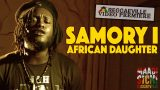 Samory I – African Daughter – Official Video