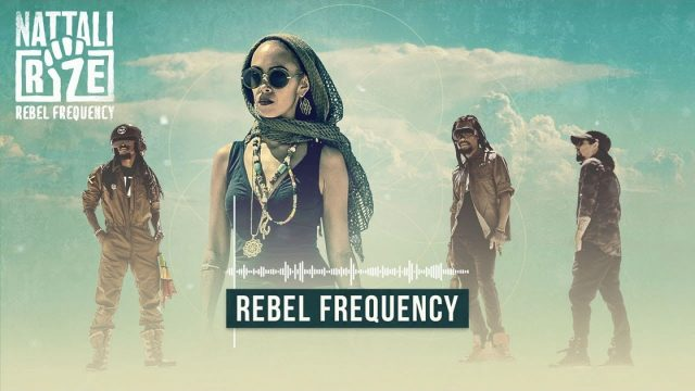 Nattali Rize – Rebel Frequency [Official Lyrics Video]
