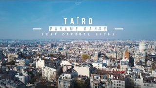 Taïro – Paname Danse feat Caporal Nigga – Official Video HD