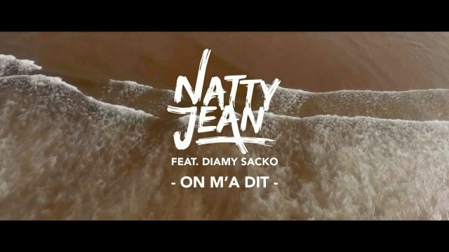 Natty Jean – On m'a dit – Official Video HD
