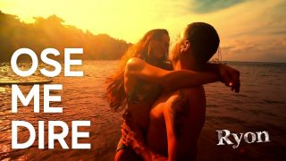 Ryon – Ose Me Dire – Official Video HD