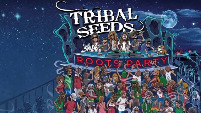 Tribal Seeds – Roots Party (Official Lyric Video)