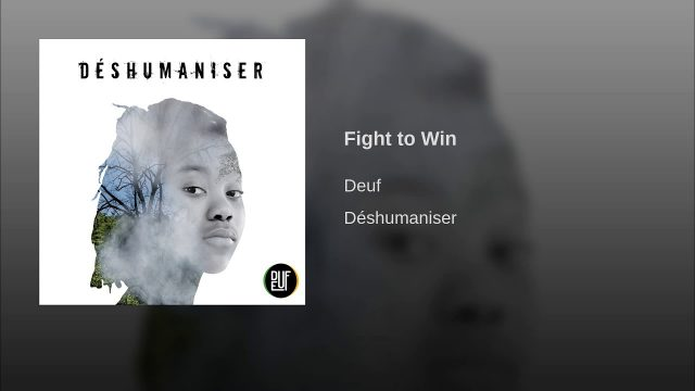 Deuf – Fight to Win