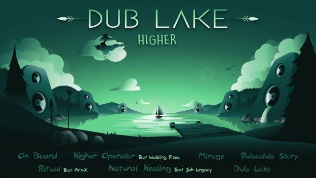 Higher – Mirage /Dub Lake/
