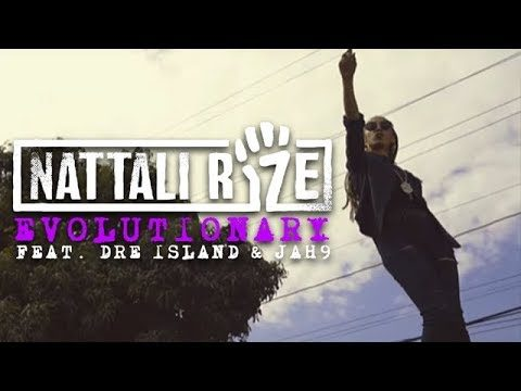 Nattali Rize – Evolutionary feat. Dre Island & Jah9 [Official Video]